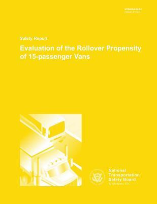 Evaluation of the Rollover Propensity of 15-passenger Vans