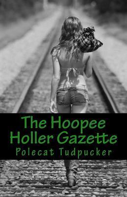 The Hoopee Holler Gazette