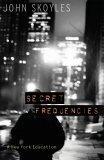 Secret Frequencies