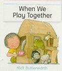 When We Play Togethe...