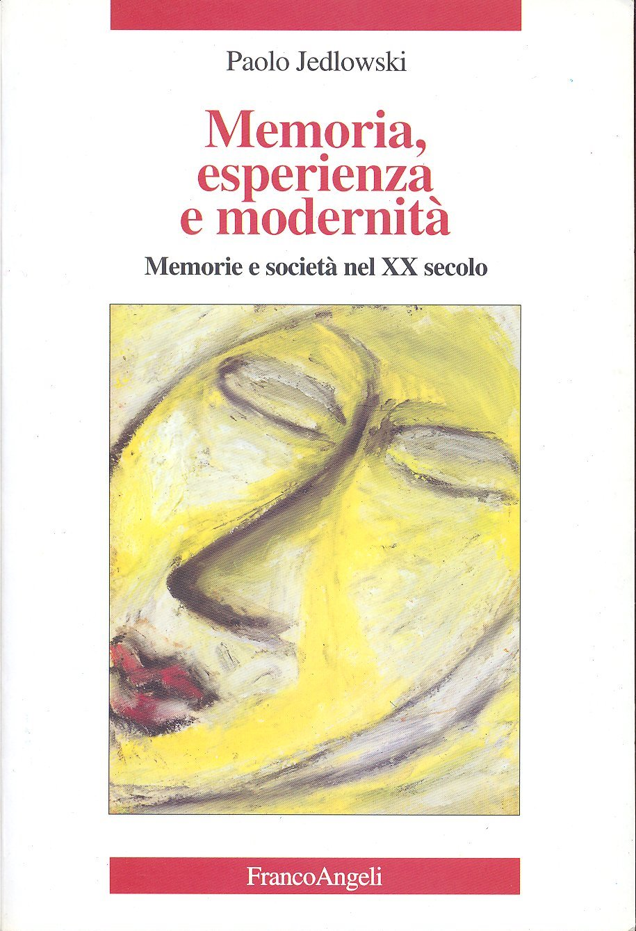 Memoria, esperienza ...