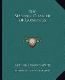 The Masonic Charter of Larmenius