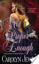 Not Proper Enough (a Reforming the Scoundrels Romance)