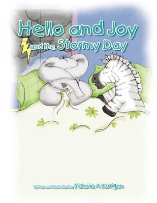 Hello and Joy and the Stormy Day