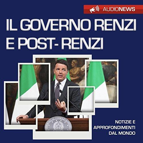 Il governo Renzi e post-Renzi