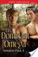 His Dominant Omega [Nehalem Pack 3]