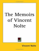 The Memoirs of Vincent Nolte