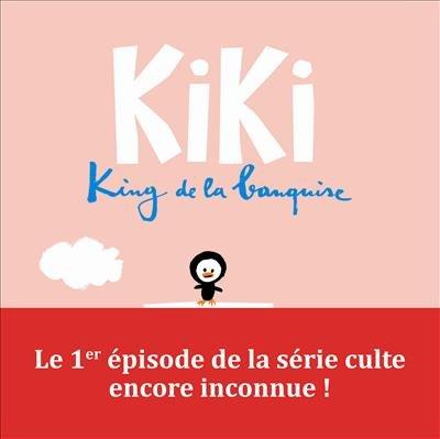 Kiki, king de la banquise