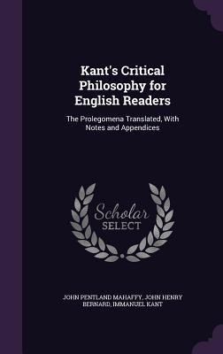 Kant's Critical Philosophy for English Readers
