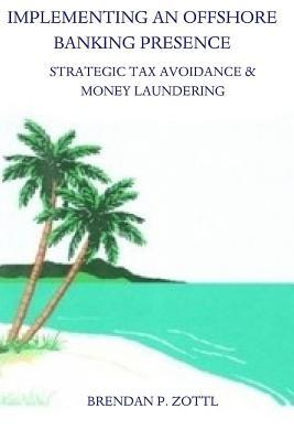 Implementing an Offshore Banking Presence