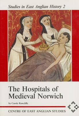 The Hospitals of Medieval Norwich (0)