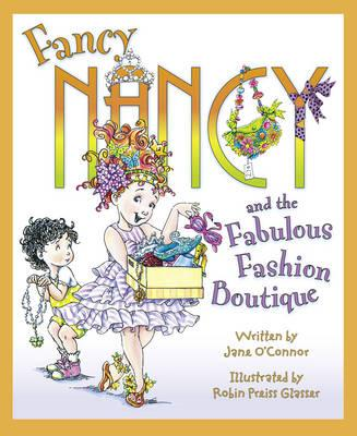 Fancy Nancy's Fabulous Fashion Boutique (Fancy Nancy)