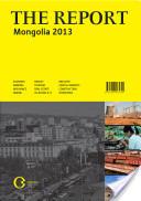 The Report: Mongolia 2013