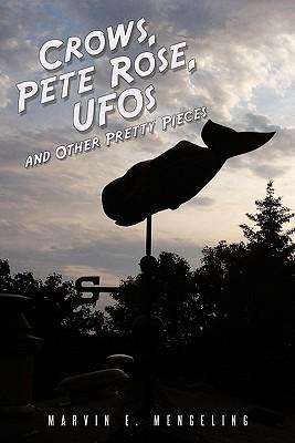 Crows, Pete Rose, Ufos
