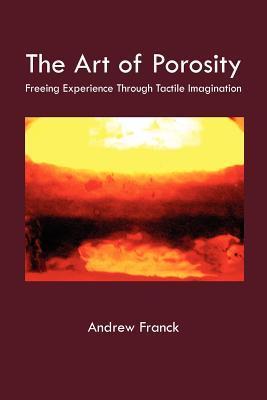 The Art of Porosity