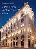 Il palazzo del Tritone a Roma. Ediz. italiana e inglese