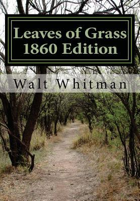 Leaves of Grass 1860 Edition