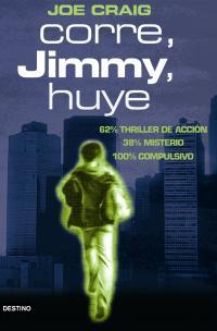 Corre, Jimmy, huye