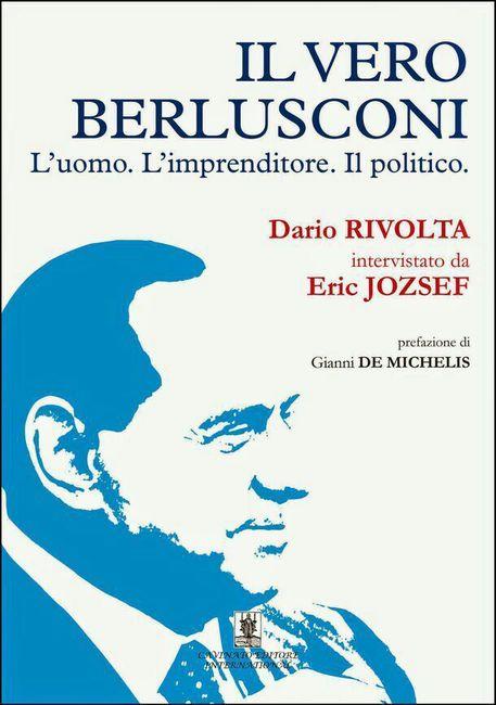 Il vero Berlusconi