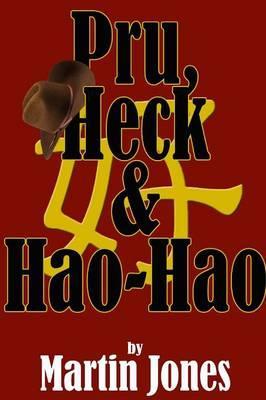 Pru, Heck & Hao-hao