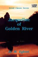 Jacqueline of Golden River