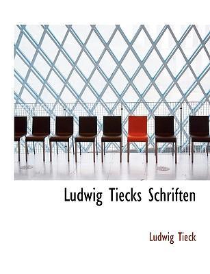 Ludwig Tiecks Schriften