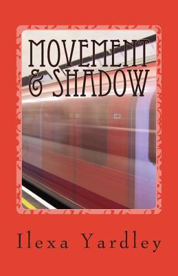 Movement & Shadow