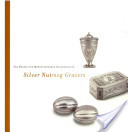 The Robert and Meredith Green Collection of Silver Nutmeg Graters