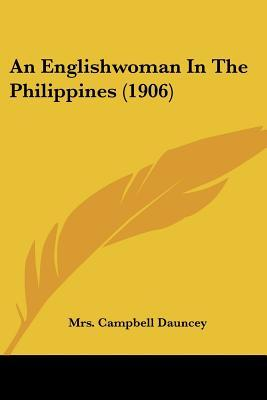 An Englishwoman in the Philippines (1906)