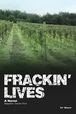 Frackin' Lives