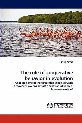 The role of cooperative behavior in evolution
