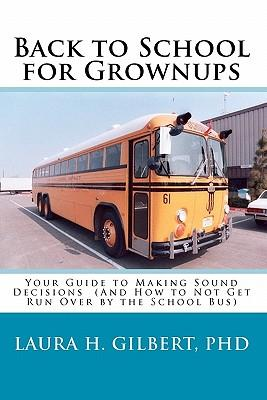 Back to School for Grownups