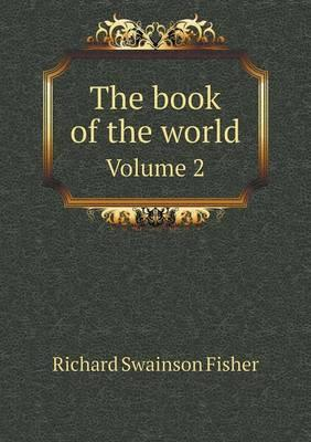 The Book of the World Volume 2