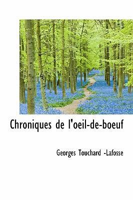 Chroniques de L'Oeil-de-Boeuf