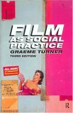 Film as Social Practice, 3rd Edition