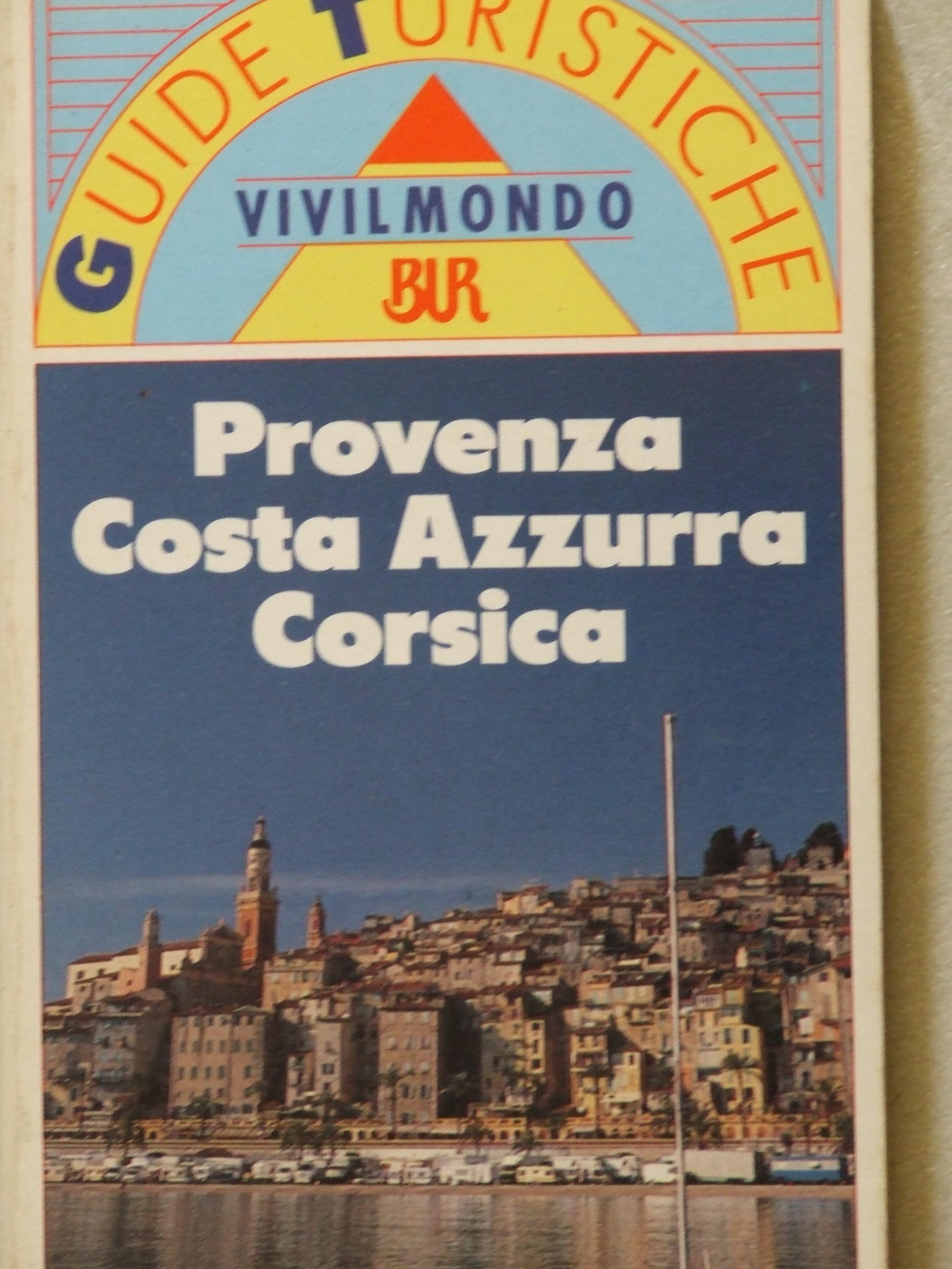 Provenza, Costa Azzurra, Corsica
