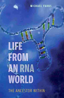 Life from an RNA World