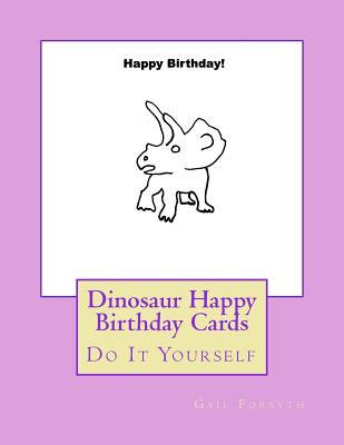 Dinosaur Happy Birth...