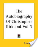 The Autobiography of Christopher Kirkland