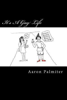 It's a Gay Life