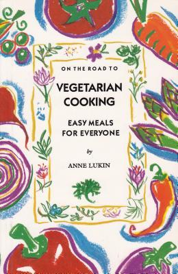 On the Road to Vegetarian Cooking