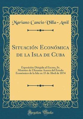 Situación Económica de la Isla de Cuba