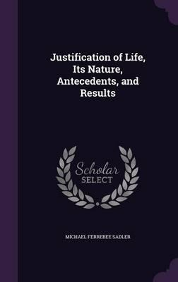 Justification of Life, Its Nature, Antecedents, and Results