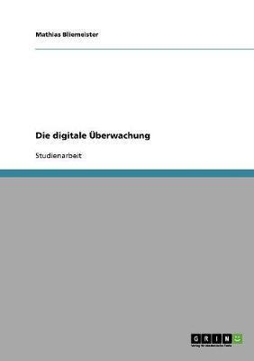 Die digitale Überwachung