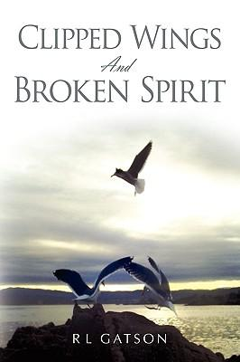 Clipped Wings and Broken Spirit