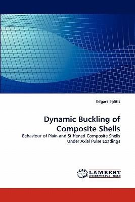 Dynamic Buckling of Composite Shells