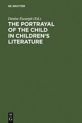 The Portrayal of the Child in Children's Literature