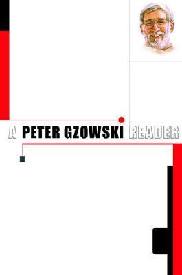 A Peter Gzowski Reader