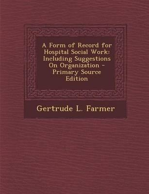 A Form of Record for Hospital Social Work