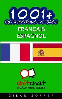 1001+ Expressions De Base Français - Espagnol